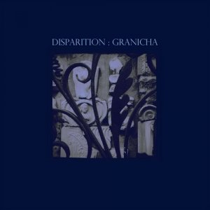 Disparition - Granicha (2014)