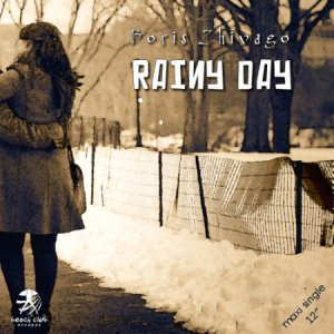 Boris Zhivago - Rainy Day (2014)