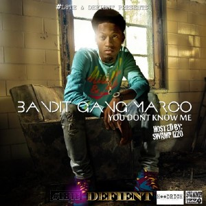 Bandit Gang Marco - You Don't Know Me (2015)