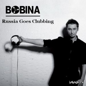Bobina - Russia Goes Clubbing Episode 330 (2015-02-07)