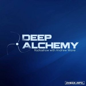 Andrew Wave - Deep Alchemy 032 (2015-02-06)