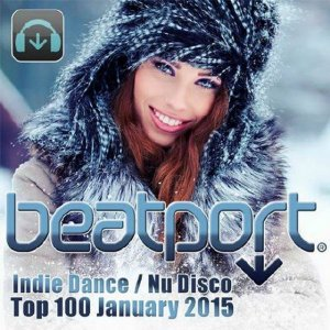 VA - Beatport Indie Dance / Nu Disco Top 100 January (2015)