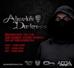 Angry Man - Absolute Darkness 013 (2015-02-08)