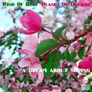 VA - Planet Of Dreams / A Dream About Spring (2011)