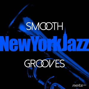 Various Artist - Smooth New York Jazz Grooves (2015)
