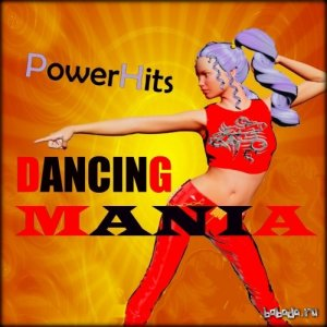 Dancing Mania PowerHits (Eurodance 90 Hits) (2015)