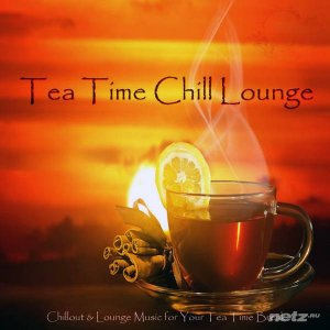 Various Artist - Tea Time Chill Lounge (2015)