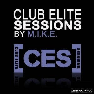 Club Elite Sessions with M.I.K.E 397 (2015-02-19)