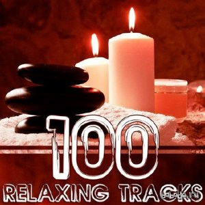 100 Relaxing Tracks For Meditation & Relaxation (2015)