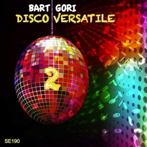 Bart Gori - Disco Versatile Vol. 2 (2015)