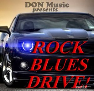 VA - Rock. Blues. Drive! [4CD] (2015) FLAC