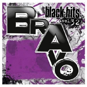 Bravo Black Hits Vol.32 (2015)