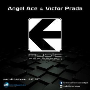 Angel Ace & Victor Prada - Entrance Music 022 (2015-03-25)