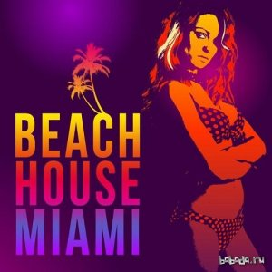 Beach House Miami (2015)