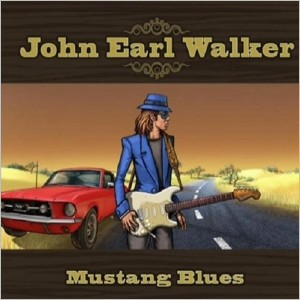 John Earl Walker - Mustang Blues (2015)