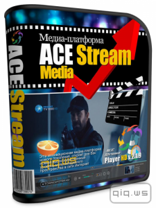 Ace Stream Media 3.0.12 (2015/ENG/RUS)
