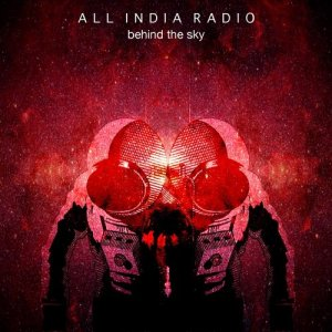 All India Radio - Behind The Sky [Red Shadow Landing Remixes] (2015)