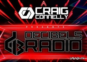 Craig Connelly - Decibels Radio 014 (2015-04-22)
