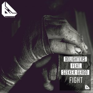 Delighters - Fight (2015)