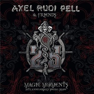 Axel Rudi Pell - Magic Moments. 25th Anniversary Special Show (2015)