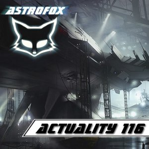 AstroFox - Actuality 116 Best Of House (2015)