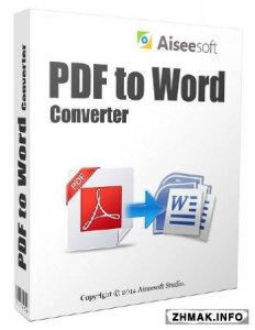 Aiseesoft PDF to Word Converter 3.2.38 + Русификатор