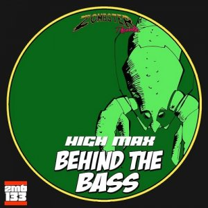 High Max - Behind the Bass (2015)