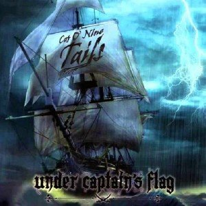 Cat o' Nine Tails - Under Captain's Flag (2015)
