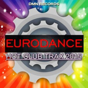 Eurodance Hot Club Trax [2015]