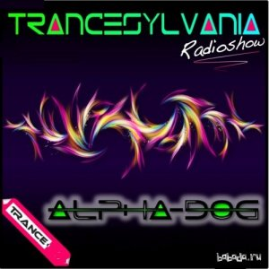 Alpha Dog - TranceSylvania 086 (2015-05-07)