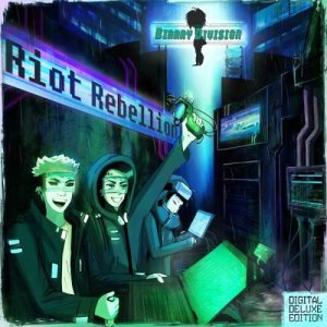 Binary Division - Riot Rebellion (Digital Deluxe Edition) 2015