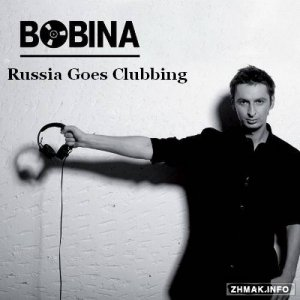 Bobina presents - Russia Goes Clubbing Radio 343 (2015-05-09)