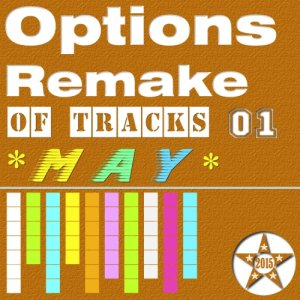 Options Remake Of Tracks 2015 MAY 01
