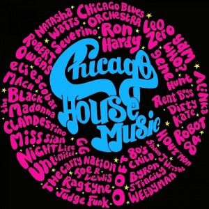 Chicago House Music - This Is How It Started (2015)