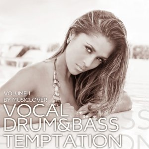 Vocal Drum & Bass Temptation. Vol. 1 (2015)