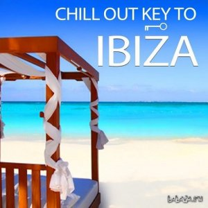 Chillout Key To Ibiza Vol 1 Breathtaking Lounge Grooves From The White Island del Sol (2015)