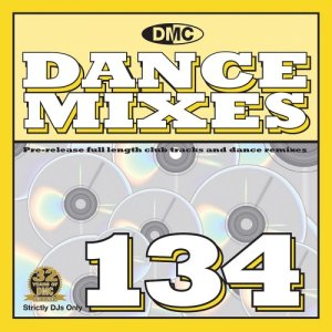 DMC Dance Mixes 134 - April Mid Month Release (2015)