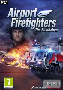 Airport Firefighters - The Simulation (2015/Rus/Eng/Multi6/RePack by FitGirl)