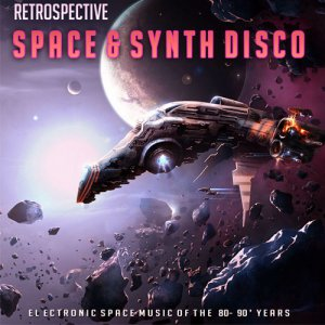 Retrospective Space & Synth Disco (2015)