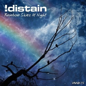 !Distain - Rainbow Skies At Night (2015)