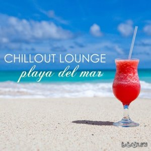 Lounge Cafe - Playa del Mar Chillout Lounge (2015)