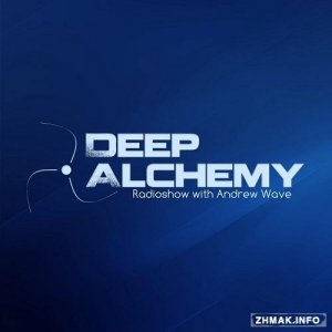 Andrew Wave - Deep Alchemy 036 (2015-06-01)