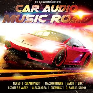 Car Audio - Music Road  (2015)