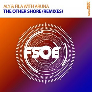 Aly & Fila With Aruna - The Other Shore (Remixes) (2015)