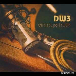Dw3 - Vintage Truth (2015)