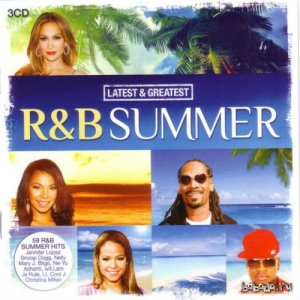 Latest And Greatest RnB Summer (2015)