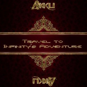 Akku - Travel To Infinitys Adventure 186 (2015-06-17)