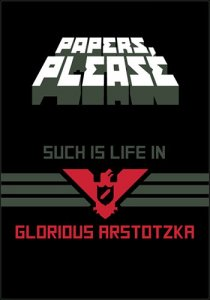 Papers, Please v.1.1.62-S (2013/PC/RUS) Repack by R.G. ILITA