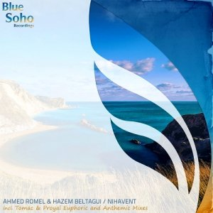 Ahmed Romel & Hazem Beltagui - Nihavent: Remixed (2015)