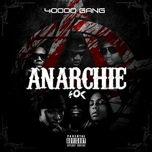 40000 Gang - Anarchie (2015)